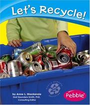 Cover of: Let's Recycle! | Anne L. Mackenzie