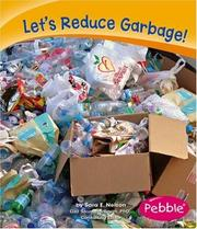 Cover of: Let's Reduce Garbage! by Sara Elizabeth Nelson