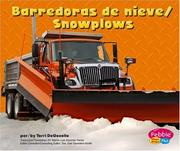 Cover of: Barredoras De Nieve/snowplows by Terri Degezelle