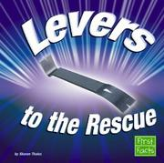 Cover of: Levers to the Rescue by Sharon Thales