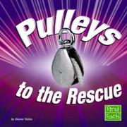 Cover of: Pulleys to the Rescue by Sharon Thales