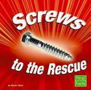 Cover of: Screws to the Rescue by Sharon Thales