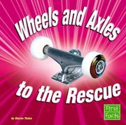 Cover of: Wheels And Axles to the Rescue by Sharon Thales
