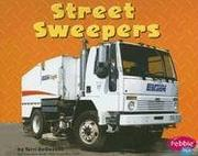 Cover of: Street Sweepers (Mighty Machines) by Terri Degezelle
