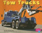 Cover of: Tow Trucks by Terri Degezelle