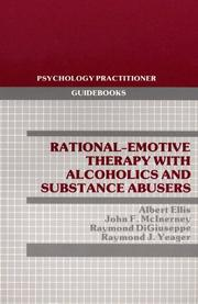 Cover of: Rational-Emotive Therapy With Alcoholics and Substance Abusers (Pergamon General Psychology Series) | Albert Ellis