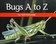 Cover of: Bugs A to Z (A+ Books) by Terri Degezelle