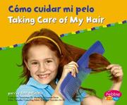 Cover of: Como Cuidar Mi Pelo/ Taking Care of My Hair by Terri Degezelle