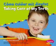 Cover of: Como Cuidar Mis Dientes/Taking Care of My Teeth by Terri Degezelle