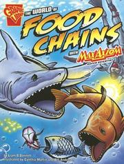 Cover of: The World of Food Chains With Max Axiom, Super Scientist (Graphic Science) by Liam O'Donnell