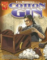 Cover of: Eli Whitney and the Cotton Gin (Inventions and Discovery) by Jessica Gunderson
