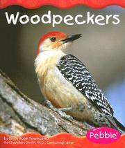 Cover of: Woodpeckers (Woodland Animals) by Emily Rose Townsend