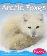 Cover of: Arctic Foxes (Polar Animals) by Emily Rose Townsend
