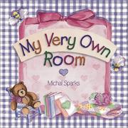 Cover of: My very own room by Michal Sparks