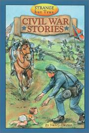 Cover of: Strange but true Civil War stories by Nancy Clayton