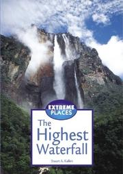 Cover of: Extreme Places - The Highest Waterfall (Extreme Places) | Stuart A. Kallen