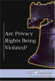 Cover of: Are Privacy Rights Being Violated? | Stuart A. Kallen
