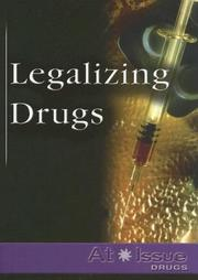 Cover of: Legalizing Drugs | Stuart A. Kallen