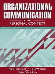 Cover of: Organizational communication in the personal context by Mark Hickson