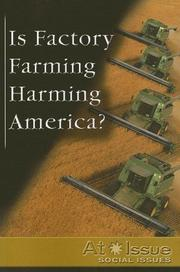 Cover of: Is Factory Farming Harming America? | Stuart A. Kallen