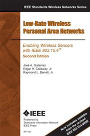 Cover of: Low-Rate Personal Area Networks | Jose Gutierrez; Edgar Callaway; Raymond Barrett