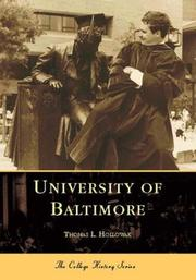 Cover of: University  of  Baltimore   (MD)  (College  History  Series) | Thomas  L.  Hollowak