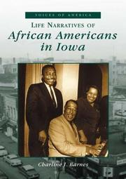 Cover of: Life Narratives of African Americans in Iowa   (IA)  (Voices of America) | Charlene J. Barnes
