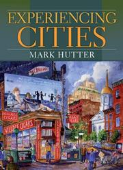 Cover of: Experiencing Cities | Mark Hutter
