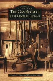 Cover of: The gas boom of east central Indiana | Glass, James A.