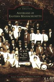 Cover of: Assyrians of eastern Massachusetts | Sargon  Donabed, Ninos  Donabed