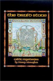 Cover of: The Druid Stone by Nancy Monaghan