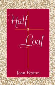 Cover of: Half a Loaf | Joan Peyton
