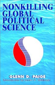 Cover of: Nonkilling Global Political Science | Glenn D. Paige
