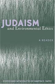 Cover of: Judaism and Environmental Ethics | Martin D. Yaffe