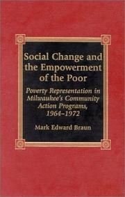 Cover of: Social change and the empowerment of the poor | Mark Edward Braun