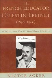 Cover of: The French Educator Celestin Freinet (1896-1966) | Victor Acker