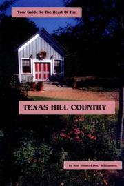 Cover of: Your guide to the heart of the Texas Hill Country | Ron Williamson