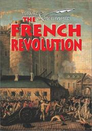 Cover of: The French revolution | Ross, Stewart.