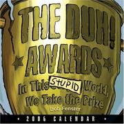 Cover of: The Duh! Awards: In This Stupid World We Take the Prize by Bob Fenster