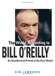 Cover of: World According to Bill O'Reilly | Ken Lawrence