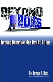 Cover of: Beyond the Blues:Treating Depression One Day at a Time by Edward F. Haas