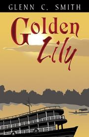 Cover of: Golden Lily | Glenn C. Smith