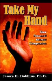 Cover of: Take My Hand | James H. Dobbins