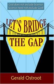 Cover of: Let's Bridge the Gap | Gerald Ostroot