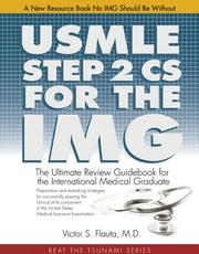 Cover of: USMLE Step 2 CS For The IMG | Victor Flauta