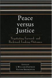 Cover of: Peace versus justice | I. William Zartman