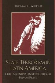 Cover of: State Terrorism in Latin America | Thomas Wright