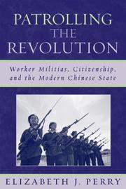 Cover of: Patrolling the Revolution | Perry Elizabeth