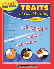 Cover of: Traits of Good Writing (Grades 5-6) (Time for Kids) by MACCECA