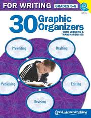 Cover of: 30 Graphic Organizers for Writing Gr. 5-8 | Christi E. Parker